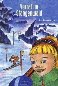 Verrat im Stangenwald